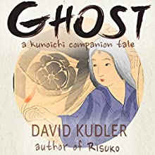 Ghost: A Dream of Murder: Seasons of the Sword Audiobook by David Kudler Narrated by Maura Vaughn