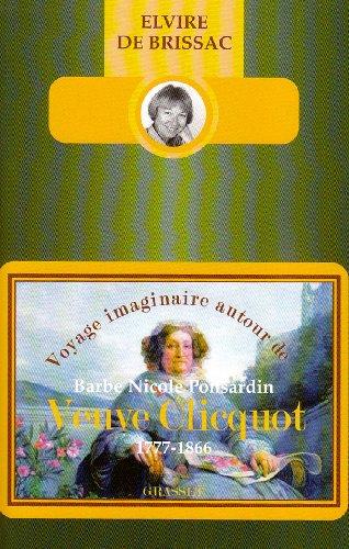 voyage-imaginaire-autour-de-barbe-nicole-ponsardin-veuve-clicquot-1777-1866