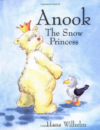 Anook: The Snow Princess (Polar Bear Princess)