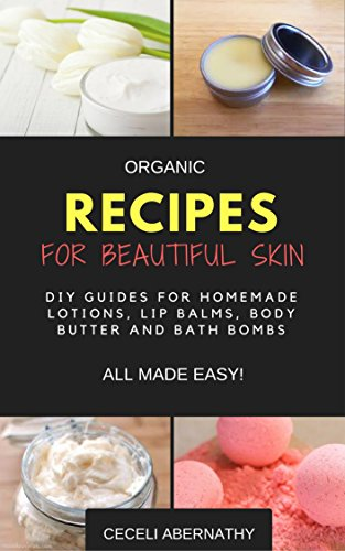 Organic Recipes Beautiful Skin homemade ebook product image