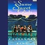 The Same Sweet Girls | Cassandra King
