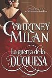 La Guerra de la Duquesa, Courtney Milan, 1499144687