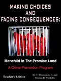 Making Choices and Facing Consequences, M. T. Thompson and Monica R. Nuckolls, 1420889621