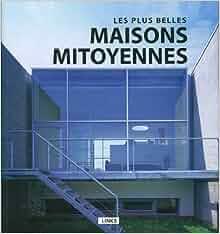 Les plus belles maisons mitoyennes 9788415123019 books - Les plus belles maison ...