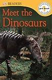 Meet the Dinosaurs, Dorling Kindersley Publishing Staff, 073836892X