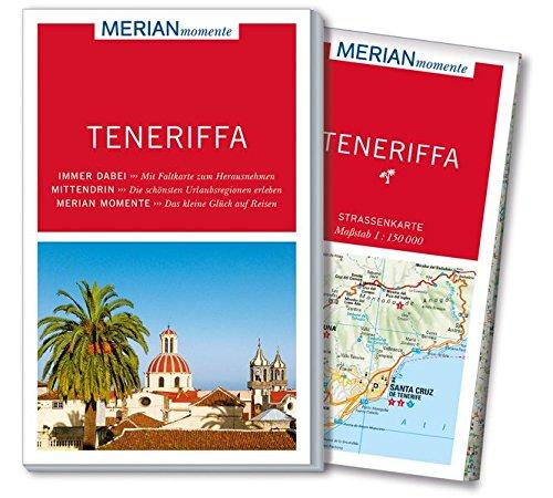 MERIAN momente Reiseführer Teneriffa: MERIAN momente - Mit Extra-Karte zum Herausnehmen