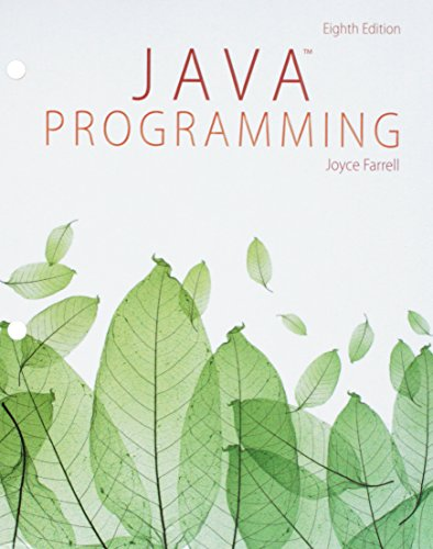 Java Programming, Loose-leaf Version by Course Technology