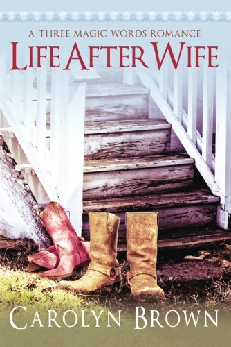 Download Life After Wife (A Three Magic Words Romance) pdf