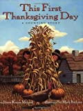 This First Thanksgiving Day, Laura Krauss Melmed, 0060541849