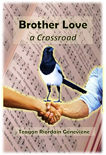 Brother Love - a Crossroad by [Geneviene, Teagan]