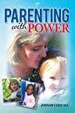Parenting with Power, Johnnie Coley, 147726728X