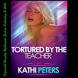 Tortured by the Teacher
