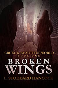 Broken Wings by L. Stoddard Hancock ebook deal