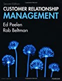 Customer Relationship Management, Ed Peelen and Rob Beltman, 0273774956