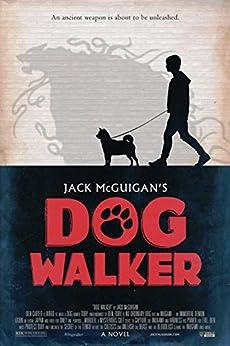 Dog Walker by [McGuigan, Jack]