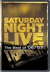 Saturday Night Live the Best of '06/'07 (Widescreen) by Universal Studios Home Entertainment