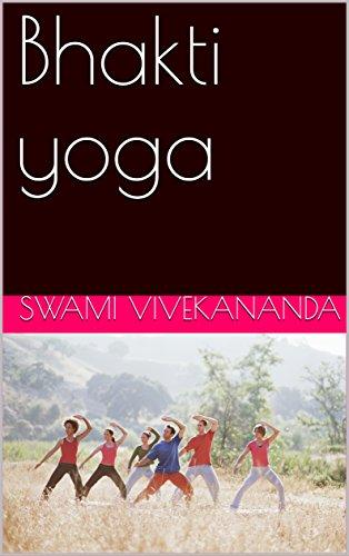 Pdf Free Download Bhakti Yoga Read Online By Swami Vivekananda Ygtrs4es56de6d7u
