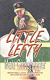 Little Lefty, Matt Christopher, 1933523387