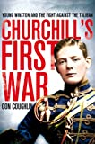 img - for Churchill's First War: Young Winston and the Fight Against the Taliban book / textbook / text book