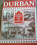 Durban: A Pictorial History