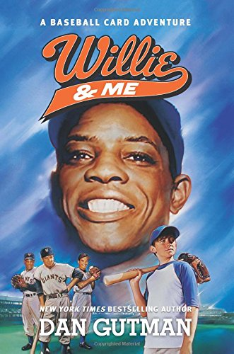 Willie & Me (Baseball Card Adventures)