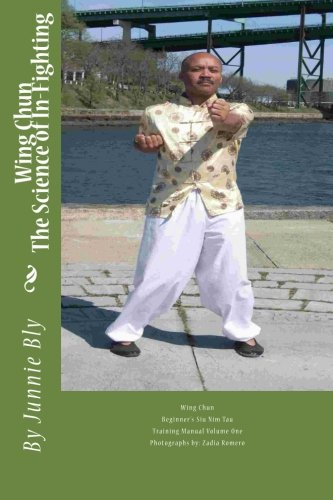 The Science of In-Fighting: Siu Nim Tau Trainig Manual (Siu NimTau Training) (Volume 1)
