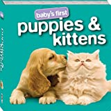 Baby's First Puppies and Kittens, Hinkler Editors, 1741841089