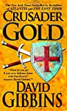 Crusader Gold, David Gibbins, 0440243939