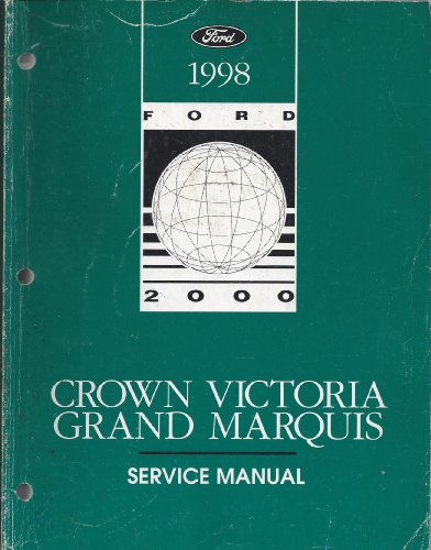 1998 Ford Crown Victoria, Grand Marquis Service Manual