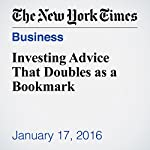 Investing Advice That Doubles as a Bookmark | Paul B. Brown