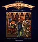Daughters of Fire, Fran Manushkin, 0152018697