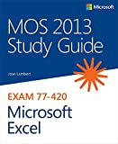 MOS 2013 Study Guide for Microsoft Excel (MOS Study Guide)