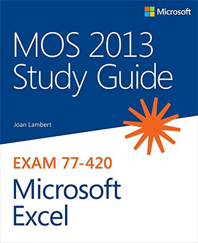 MOS 2013 Study Guide for Microsoft Excel: MOS 2013 Stud Gui Mic Ex_p1 (MOS Study Guide) por Joan Lambert