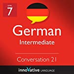 Intermediate Conversation #21, Volume 2 (German) |  Innovative Language Learning