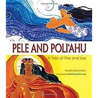 Pele and Poliahu
