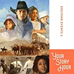 Exciting Events Volume 3: Your Story Hour |  Your Story Hour
