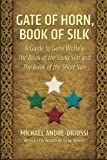 Gate of Horn, Book of Silk, Michael Andre-Driussi, 096427955X