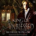 King of the Unblessed : Realm Immortal, Book 1 Audiobook by Michelle M. Pillow Narrated by Ross Pendleton