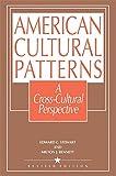 American Cultural Patterns: A Cross-Cultural Perspective