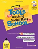 More Tools for Teaching Social Skills in School, Midge Odermann Mougey and Jo C. Dillon, 1934490040
