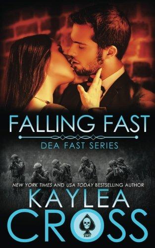 Falling Fast (DEA FAST Series) (Volume 1)