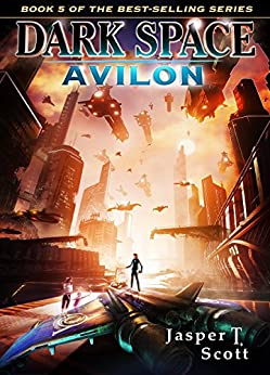 Dark Space (Book 5): Avilon by [Scott, Jasper T.]