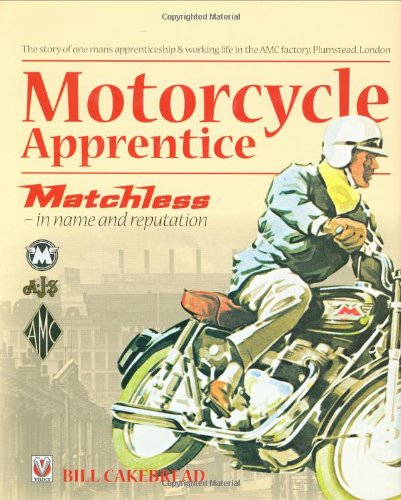 Download Motorcycle Apprentice: Matchless - in name & reputation PDF