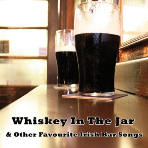 (Whiskey In The Jar & Other Favourite Irish Bar Songs )