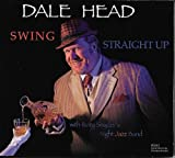Swing Straight Up by Dale Head (2015-05-04)