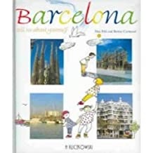 Barcelona, Tell Us About You
