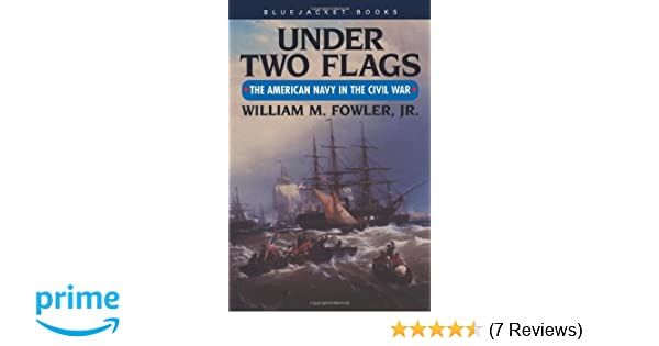 under two flags fowler william m