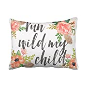 Emvency Decorative Throw Pillow Cover Standard Size 20x26 Inches Run Wild My Child Boho Nursery Baby Girl Pillowcase With Hidden Zipper Decor Cushion Gift For Home Sofa Bedroom Couch Car
