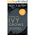 Where the Ivy Grows (Teacher Student Romance): New Adult / College Romance (Ivy Lessons Series Book 2)