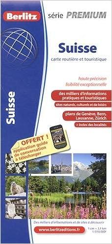 Livres gratuits SUISSE ROUTIERE ET TOURISTIQUE PREMIUM pdf
